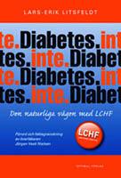 Diabetes - inte, den naturliga vägen med LCHF av Lars Erik Litsfeldt