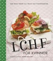LCHF för kvinnor av Anna Hallén