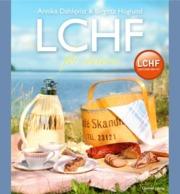 LCHF för seniorer av Annika Dahlqvist och Birgitta Höglund