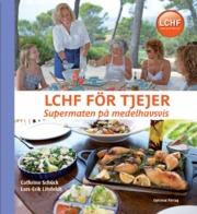 LCHF för tjejer - supermaten på medelhavsvis