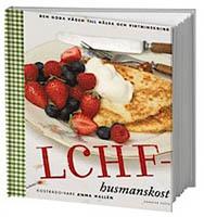 LCHF-husmanskost av Anna Hallén