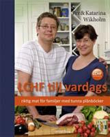 LCHF till vardags av Pär och Katarina Wikholm