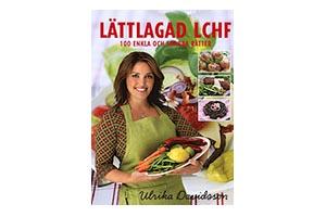 Lättlagad LCHF av Ulrika Davidsson