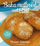 Baka matbröd med LCHF, ett boktips från Allt om LCHF