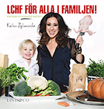 LCHF för hela familjen, av Katrin Zytomierska