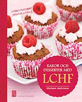 Baka kakor och desserter med LCHF
